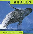 Whales (Animals) by Kevin J. Holmes