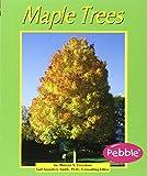 Freeman, Marcia S.: Maple Trees