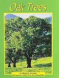 Freeman, Marcia S.: Oak Trees