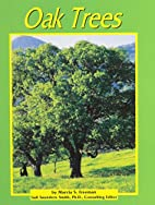 Oak Trees (Pebble Books: Trees) by Marcia S.…