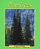 Freeman, Marcia S.: Pine Trees