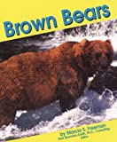 Freeman, Marcia S.: Brown Bears