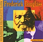 Frederick Douglass: A Photo-Illustrated&hellip;
