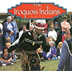 The Iroquois Indians (Native Peoples) by…