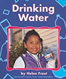 Frost, Helen: Drinking Water (Food Guide Pyramid)