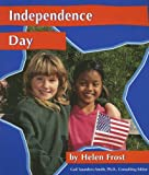 Frost, Helen: Independence Day (National Holidays)