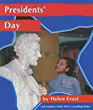 Frost, Helen: Presidents Day (National Holidays)