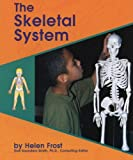 Olien, Rebecca: The Skeletal System (Human Body Systems (Pebble Books))