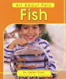 Frost, Helen: Fish (All about Pets)