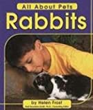 Frost, Helen: Rabbits (All About Pets)