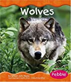 Wolves (Pebble Books: Woodland Animals) by…