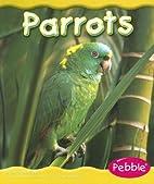 Parrots (Pebble Books: Rain Forest Animals)…