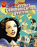 Trina Robbins: Hedy Lamarr and a Secret Communication System (Inventions and Discovery series) (Graphic Library: Inventions and Discovery)