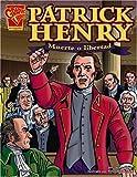 Glaser: Patrick Henry: Muerte o Libertad (Biografias Graficas) (Spanish Edition)