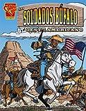 Glaser: Los soldados búfalo y el Oeste Americano (Historia Grafica) (Spanish Edition)