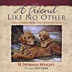 A Friend Like No Other: Life Lessons from…