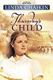 Linda Chaikin: Thursday's Child (A Day to Remember Series #4)