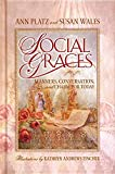 Platz, Ann: Social Graces: Manners, Conversation, and Charm for Today
