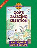 Arthur, Kay: God's Amazing Creation: Genesis, Chapters 1 and 2 (Discover 4 Yourself® Inductive Bible Studies for Kids)