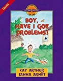 Arthur, Kay: Boy, Have I Got Problems!: James (Discover 4 Yourself® Inductive Bible Studies for Kids)