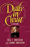 Anderson, Neil T.: Daily in Christ: A Devotional