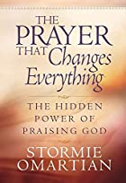 The Prayer That Changes Everything: The&hellip;