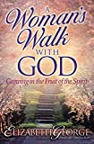 George, Elizabeth: A Woman's Walk With God