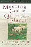 F. LaGard Smith: Meeting God in Quiet Places: The Cotswold Parables