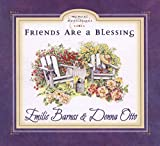 Barnes, Emilie: Friends Are a Blessing (Moment Meditations)