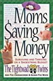 Moms Saving Money Surviving and Thriving on a Shoestring Budget