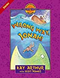 Arthur, Kay: Wrong Way, Jonah! (Discover 4 Yourself® Inductive Bible Studies for Kids)