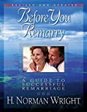 Wright, H. Norman: Before You Remarry
