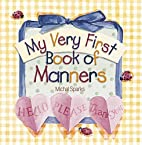 My Very First Book of Manners by Michal…