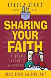 Bickel, Bruce: Sharing Your Faith (Bruce & Stan's Pocket Guides)