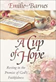 Barnes, Emilie: A Cup of Hope