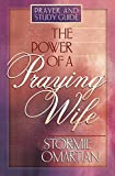 Omartian, Stormie: The Power of a Praying Wife Prayer and Study Guide: Prayer and Study Guide
