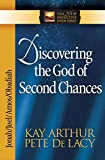 Arthur, Kay: Discovering the God of Second Chances: Jonah, Joel, Amos, Obadiah (The New Inductive Study Series)