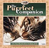 Wright, H. Norman: The Purrfect Companion: Learning About Life from Our Feline Friends