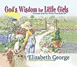 George, Elizabeth: God&#39;s Wisdom for Little Girls