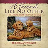 H. Norman Wright: A Friend Like No Other