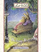 We Belong Together (Sweet Wishes) by Susan…