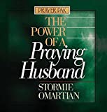 Omartian, Stormie: The Power of a Praying Husband: Prayer Pak