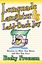 Lemonade Laughter & Laid-Back Joy: Stories…