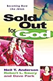 Saucy, Robert L.: Sold Out for God