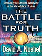 The Battle for Truth: Defending the…