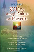 30 Days Through Psalms and Proverbs (The…
