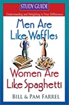 Study Guide to Men Are Like Waffles: Women…