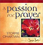 Omartian, Stormie: A Passion for Prayer (Colors of Life)