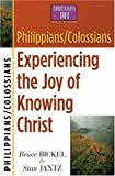 Jantz, Stan: Philippians/Colossians: Experiencing the Joy of Knowing Christ