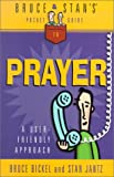 Jantz, Stan: Bruce & Stan's Pocket Guide to Prayer